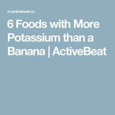 Everyday Foods With More Potassium Than a Banana - ActiveBeat Health Tips, Health And Wellness, Health Fitness, Benefits Of Vitamin A, Nutrient Rich Foods, Everyday Food, Diet And Nutrition, Home Remedies, Ketogenic Diet