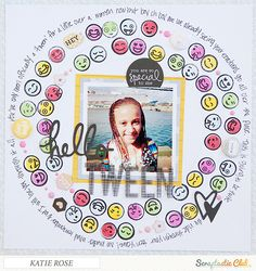Hello Tween by Katie Rose using Scraptastic Club's Good Day Sunshine kit.