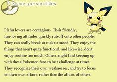 If you like Pichu, this is your personality! Pokemon Pins, All Pokemon, Pokemon Fan Art, Cute Pokemon, Gotta Catch Them All, Catch Em All, Pokemon Personalities, Hoenn Region, Mudkip