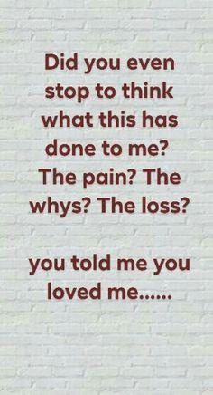 Lost love, hurt, depression