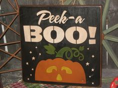 Primitive Lg Wood Holiday Halloween Sign  by JustHanginAroundPrim, $19.95