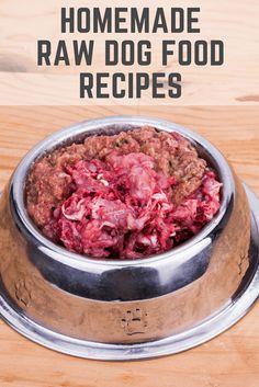 Easy homemade raw dog food recipe ideas