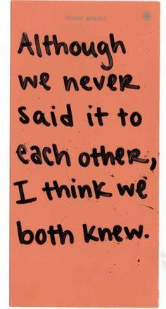 We both knew
