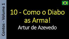 Artur de Azevedo - Contos: 1.10. Como o Diabo as Arma!
