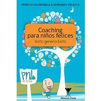 Feria Chilena del Libro - COACHING PARA NIÑOS FELICES: VALENZUELA / VELASCO