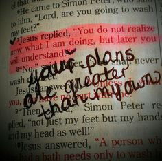 John  13:7~Hope when you don't understand. One day we will look back and praise God for what we previously did not understand.