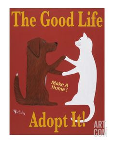 The Good Life - Adopt It! Limited Edition by Ken Bailey at Art.com