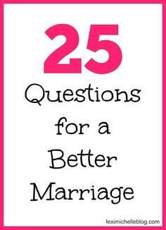 25 questions to ask your spouse regularly for a better marriage