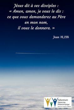27 mai 2017 – Jean 16,23b