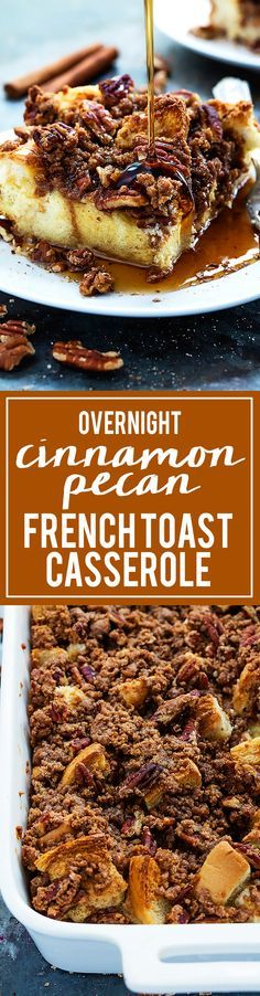 Overnight Cinnamon Pecan French Toast Casserole   Creme de la Crumb