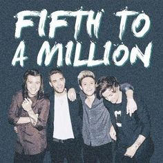 This is a campaign to get One Direction's fifth album to a million sales of its release in the U.S and 1.5M+ worldwide! This is our next project guys! #FIFTHTOAMILLION Their twitter is @FIFTHTOMILLION and their tumblr is fifthtomillion. They are more active on Twitter! THEY WILL BE GIFTING COPIES OF THE ALBUM!(Only to those who cannot afford it. More info on their twitter) SPREAD THE WORD! #FIFTHTOAMILLION ~Yaz