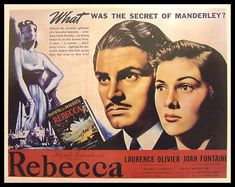 Rebecca {1940}. Good movie, and Laurence Olivier is in it. That's always a plus.
