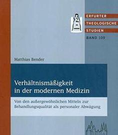 Verhältnismäßigkeit In Der Modernen Medizin PDF