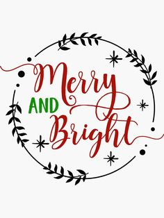 'Merry and Bright Christmas Stickers' Sticker by Dale Boyce Christmas Decals, Merry Christmas, Christmas Clipart, Christmas Images, Christmas Balls, Christmas Printables, Christmas Crafts, Christmas Outfits, Cute Christmas Quotes