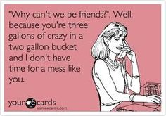 So many crazies out there, you know who you are!