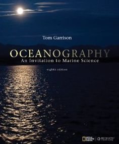 Oceanography: An Invitation to Marine Science: Tom S. Garrison: 9781111990848: Amazon.com: Books