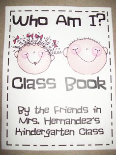 Who Am I? Class booklet with riddles. Cute idea for August! (@Holly Hernandez, when did you teach K, and why didn't you share this book?!) :)