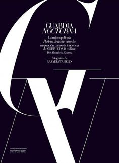 Love the black/white, oversized serif letters... very editorial // Vogue Espana, November 2011.