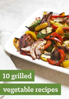 10 Grilled Vegetable Recipes — Get ready, get set, grill your summer veggies with these delicious grilled vegetable recipes! These make a great addition to any summer dinner menu.