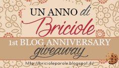 Briciole di Parole: Un Anno di Briciole: 1st Blog Anniversary GiveAway...