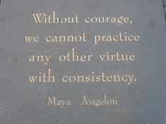 Another great authors thoughts on courage.#Repin By:Pinterest++ for iPad#