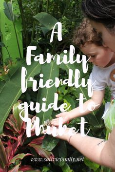 Family activities in Phuket