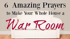 Make your whole house into a war room with these 6 amazing prayers! They will transform how you pray for your family and how you view housework!