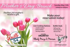 Join us for Mother's Day Sunday, May, 12th at Grille 54 Citrus Park, FL.    Make your reservations today as seats are filling up fast. http://eatatthegrille.com/reservations/    @Fresh Press  #MothersDay #Grille54