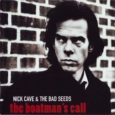 Nick Cave, Brompton Oratory from the 1997 album 'The Boatman's Call' Nick Cave Albums, Nick Cave Songs, Top 10 Albums, Great Albums, Leonard Cohen, Music Album Covers, Music Albums, Bob Dylan, Wall Of Sound