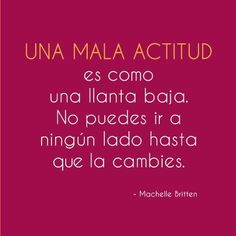 Spanish quote about having a good attitude. #frases #citas #quotes in Spanish