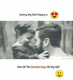 Fathers Day Status for Whatsapp & Short Fathers Day Status f. Father Daughter Love Quotes, Father Love Quotes, Papa Quotes, Love My Parents Quotes, Mom And Dad Quotes, I Love My Parents, Crazy Girl Quotes, Fathers Day Quotes, Girly Quotes