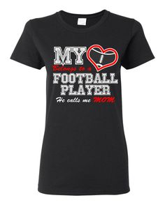 My Heart Belongs to a Football Player, He Calls Me Mom T shirt