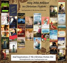 New Releases in Christian Fiction for May 2016 include 28 titles from Abingdon Press, Barbour Publishing, Bethany House Publishers, Howard Books, Revell Books, Thomas Nelson Publishers, Tyndale House Publishers, WaterBrook Multnomah and Zondervan Publishing. Plus! Enter the Giveaway! @soulinspirednz