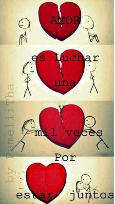 Qué es el amor….luchar una y mil veces por estar juntos   PinFrases.com