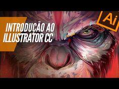 ILLUSTRATOR CC (INTRODUÇÃO AO ILLUSTRATOR) - YouTube
