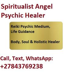 Ask Spiritaul Reader, Call, WhatsApp: Spiritual Healer, Spiritual Guidance, Psychic Test, Psychic Love Reading, Prayer For My Children, Prosperity Spell, Medium Readings, How To Make Magic, Mending A Broken Heart