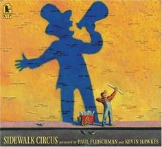 Sidewalk Circus by Paul Fleischman and Kevin Hawkes. A young girl watches as the activities across the street from her bus stop become a circus. Picture Story Books, Wordless Picture Books, Wordless Book, Date, Sword Swallower, Book Of Circus, Penguin Random House, Lady And Gentlemen, Writing A Book