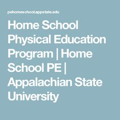 Home School Physical Education Program | Home School PE | Appalachian State University