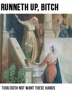 """Page 4 of 4414 - Funny memes that """"GET IT"""" and want you to too. Get the latest funniest memes and keep up what is going on in the meme-o-sphere. Renaissance Memes, Medieval Memes, Medieval Reactions, Funny Art, Funny Jokes, It's Funny, Stupid Memes, Ghetto Funny, Freaking Hilarious"""