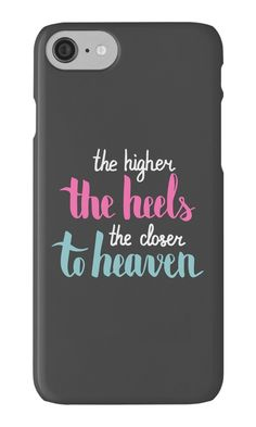 """The higher the heel the closer to heaven. Colorful text on dark background."" iPhone Cases & Skins by kakapostudio 