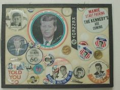 Tis is a collection of buttons from Jack's Presidential Campaign 1960