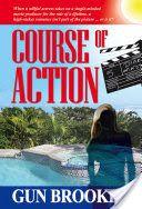 Download [PDF] Books Course of Action (PDF, ePub, Mobi) by Gun Brooke Read Full Online