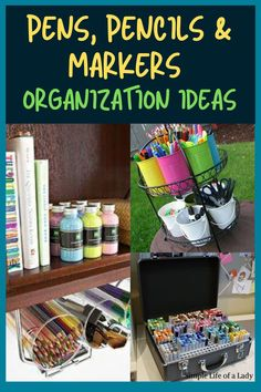 Got lots of pens, pencils and markers? Here are 20 ways to organize them!