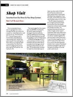 My garage won Classic Motorsports' 'Show Us Your Shop' contest in the small category. They asked me for some tips for garage owners. Garage Pictures, Two Car Garage, Garage Ideas, Tool Storage, Old Cars, Gauges, Badass, Workshop, Yard
