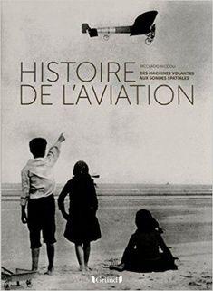 Télécharger Histoire de l'aviation Gratuit