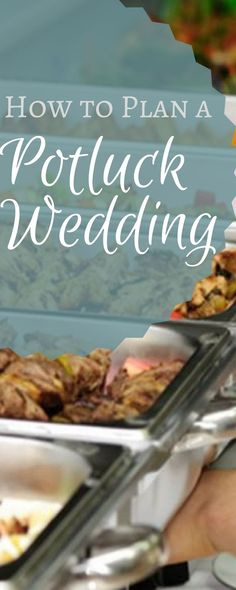8 Best Potluck Wedding Reception Images Potluck Wedding Reception