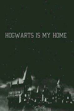 Harry Potter Hogwarts is my home