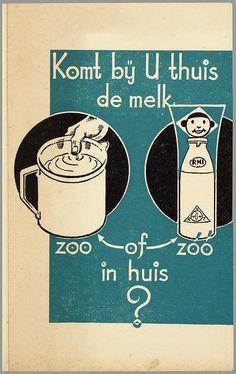 Komt bij U thuis de melk zoo of zóó in huis?
