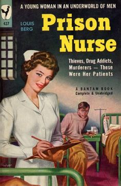 Prison Nurse  I was a prison nurse 8 years!! Learned a lot that I otherwise would not have experienced!