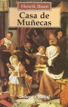 """En """"Casa de muñecas"""" de Henrik Ibsen, Nora esperó un milagro, un cambio de actitud."""